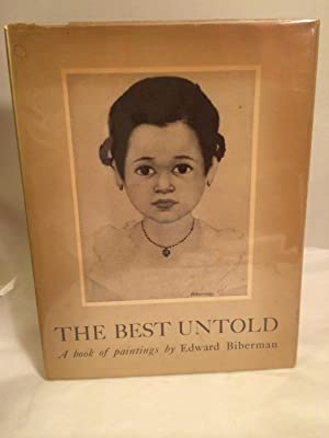The Best Untold : A Book of Paintings By Edward Biberman: Biberman, Edward and Howard Fast (...