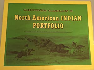 George Catlin's North American Indian Portfolio: Six magnificent color plates of the Old West ...