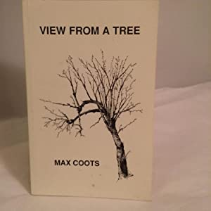 View from a tree: Coots, Max