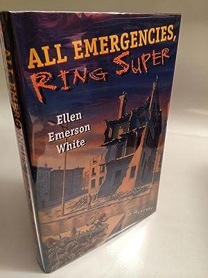 All Emergencies, Ring Super: White, Ellen Emerson