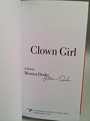 Clown Girl: Drake, Monica