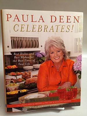 Paula Deen Celebrates!: Deen, Paula