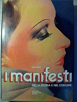 MANIFESTI NELLA STORIA E NEL COSTUME (I).: Gallo, Max