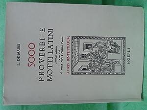 FLORES SENTENTIARUM. 5000 proverbi e motti latini: De Mauri, Luigi