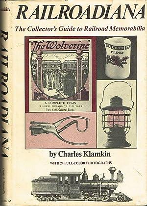 Railroadiana. The Collector's Guide to Railroad Memorabilia.: KLAMKIN, Charles