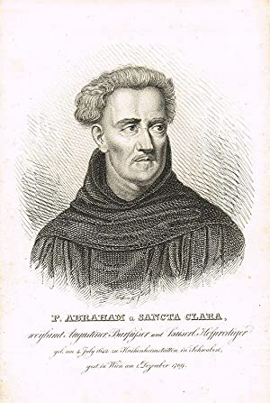 P. Abraham a Sancta Clara, weyland Augustiner: ABRAHAM a SANCTA