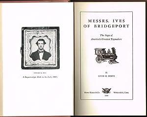 Messrs. Ives of Bridgeport. The Saga of: HERTZ, Louis H.