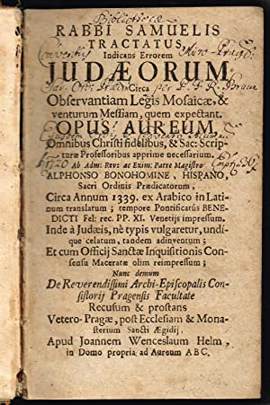 Rabbi Samuelis Tractatus, Indicans Errorem Judaeorum Circa: SAMAW'AL al-Maghribi -