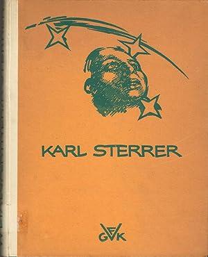 Karl Sterrer. Ein Wiener Maler der Gegenwart.: WEIXLGÄRTNER, Arpad