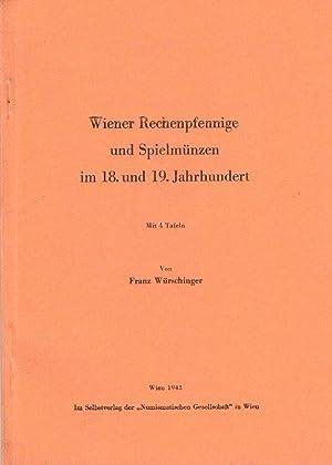 Wiener Rechenpfennige und Spielmünzen im 18. und: WÜRSCHINGER, Franz