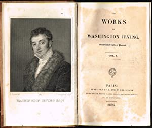 The works of Washington Irving, Embellished with a Portrait.