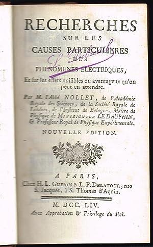 Recherches sur les causes particulières des phénomènes: NOLLET, [Jean-Antoine] (Abbé)