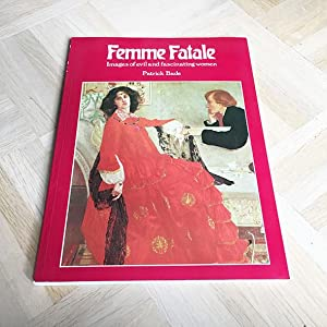 Femme Fatale. Images of evil and fascinanting women.