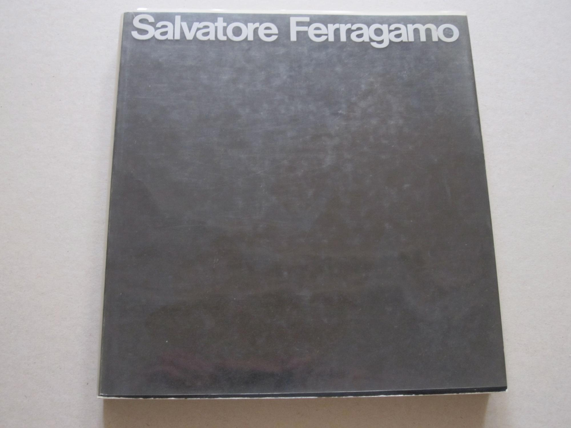 Salvatore Ferragamo (1898-1960) - I protagonisti della moda / Leaders of Fashion Salvatore Ferragamo Hardcover Exhibition catalogue. Text in italian and english, small 4to, wrappers with acetate dj, 263 pages, illus., vg.