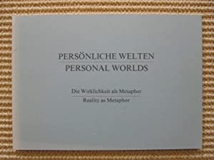 Personal Worlds Reality as Metaphor / Persönliche: Jorg F. Zütter