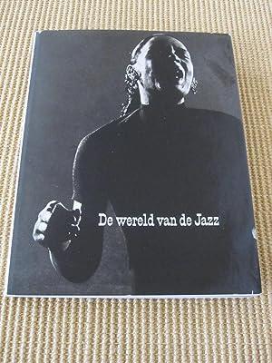 Dennis Stock - De wereld van de Jazz: Dennis Stock / Nat Hentoff