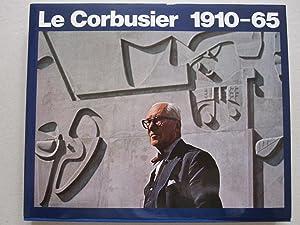 Le Corbusier - 1910-65: Le Corbusier /