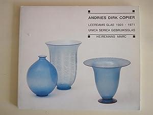 Andries Dirk Copier - Leerdams Glas 1923-1971: Marc Heiremans /