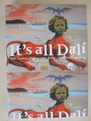 It's all Dali - Film, fashion, photography,: Salvador Dali /