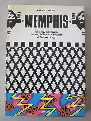 Memphis - Ricerche, esperienzi, risultati, fallimenti e: Barbara Radice