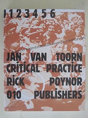 Jan van Toorn Critical Practice: Jan van Toorn