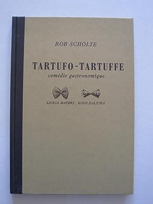 Rob Scholte - Tartufo-Tartuffe comedie gastronomique: Rob Scholte /