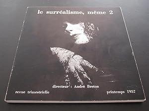 Le Surrealisme, meme 2 Printemps 1957: Andre Breton /
