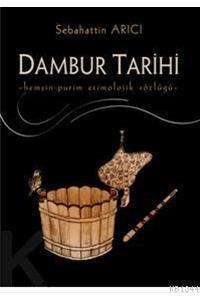 Dambur Tarihi: Hemsin-Purim Etimolojik Sozlugu: Arici, Sebahattin