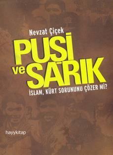 Pusi ve Sarik: Islam, Kurt Sorununu cozer: cicek, Nevzat