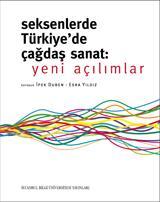 80'lerde Turkiye'de cagdas Sanat: Yeni Acilimlar: Duben, Ipek