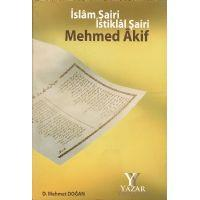 Islâm sairi Istiklâl sairi Mehmed Âkif: Dogan, D. Mehmet