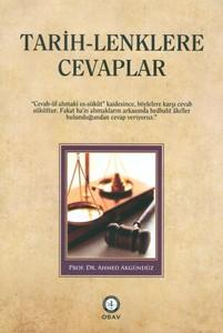 Tarih-Lenklere Cevaplar: Akgunduz, Ahmet