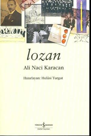 Lozan: Karacan, Ali Naci