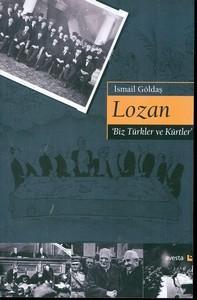 Lozan : Biz Turkler ve Kurtler: Goldas, Ismail