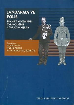 Jandarma ve Polis - Fransiz ve Osmanli: Levy, Noémi &