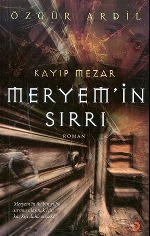 Meryem'in Sirri: Kayip Mezar: Ardil, Ozgur