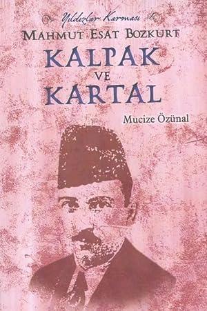 Kalpak ve Kartal - Mahmut Esat Bozkurt: Ozinal, Mucize