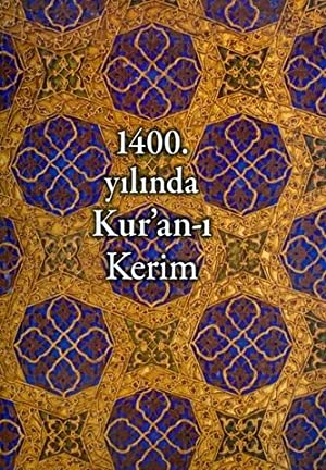 1400. Yilinda Kur'an-i Kerim: Unustasi, Mujde