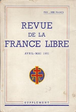 Revue de la France Libre, Supplément, avril-mai 1951: Anonyme