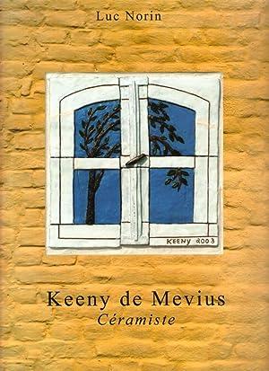 Keeny de Mevius, Prêtresse de la céramique: NORIN Luc