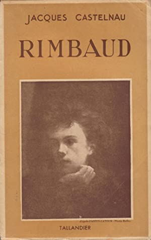 Rimbaud: CASTELNAU Jacques