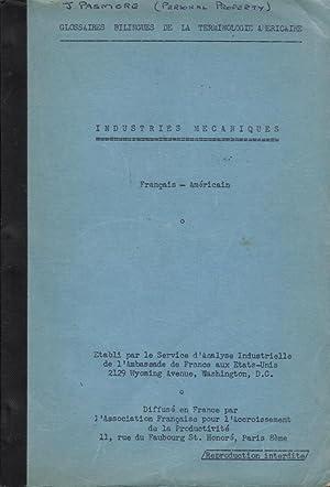 Glossaires bilingues de la terminologie américaine: Industries mécaniques (Fran&...