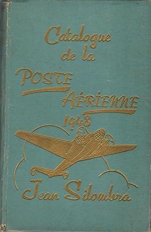 Catalogue des Timbres de la Poste Aérienne et de tout ce qui s'y rapporte 1948: SILOMBRA Jean