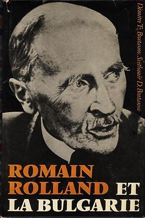 Romain Rolland et la Bulgarie: BRATANOV Dimitre Tz. et BRATANOV Svetlomir D.