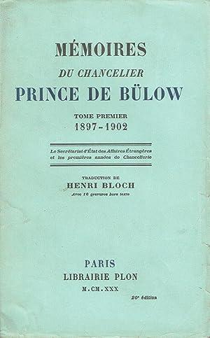Mémoires du Chancelier Prince de Bülow, Tome: BÜLOW Prince de