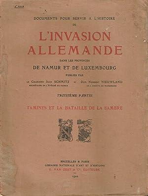 Documents pour servir à l'histoire de l'invasion allemande dans les provinces de ...