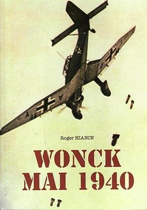 Wonck Mai 1940 (Le quotidien du village avant et au moment du déclenchement des hostilit&...