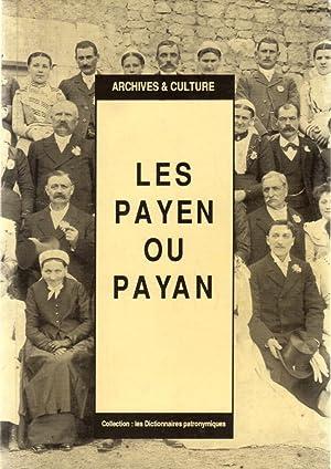 Les Payen ou Payan: LEVOIR Baptiste, PIREZ Marie-Anne, ROY Isabelle et TIRAND-CUNY Anne-Marie