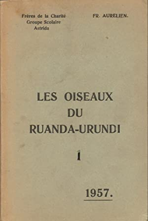 Les oiseaux du Ruanda-Urundi (2 tomes): AURELIEN Frère