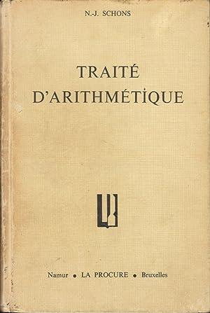 Traité d'arithmétique: SCHONS N.-J.